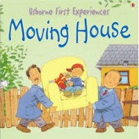First Experiences Moving House