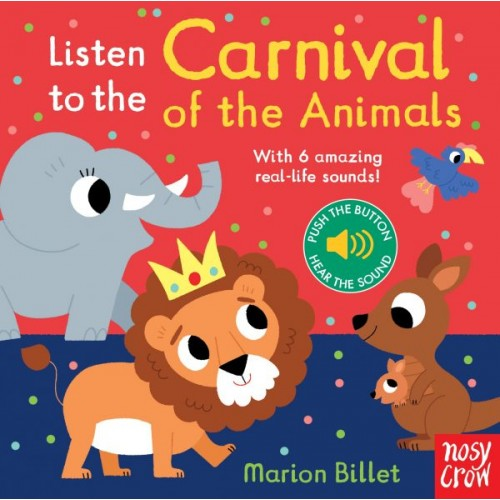 Listen to the Carnival of the Animals Nosy Crow