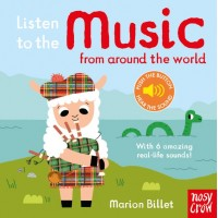 Listen to the Music from Around the World Nosy Crow