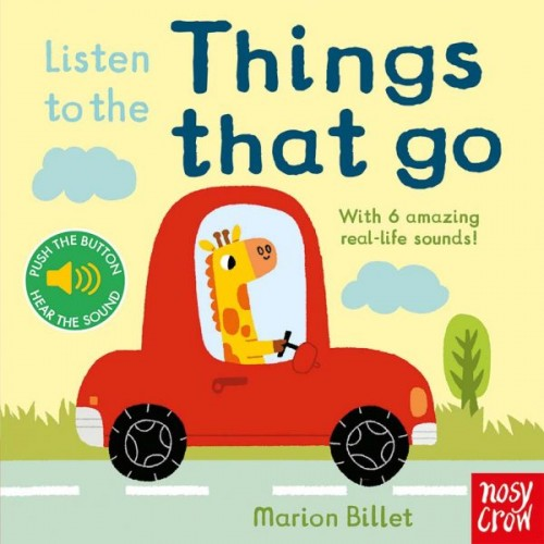 Listen to the Things That Go Nosy Crow