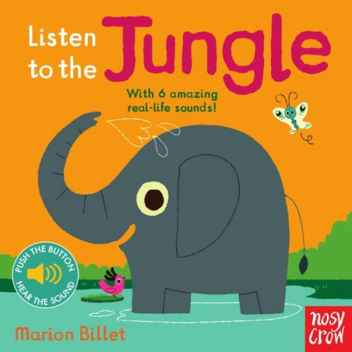 Listen to the Jungle Nosy Crow