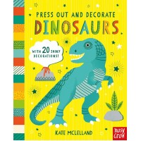Press Out and Decorate: Dinosaurs Nosy Crow