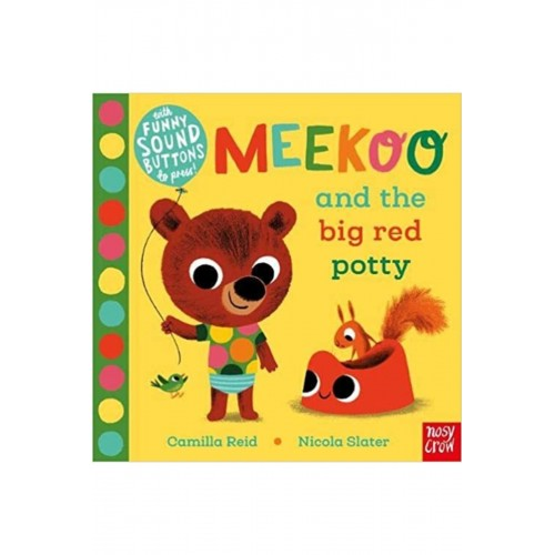Meekoo and the Big Red Potty Nosy Crow