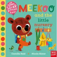 Meekoo and the Little Nursery Nosy Crow